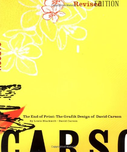 9780811830249: The End of Print: The Graphic Design of David Carson