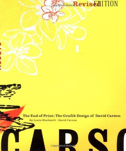 9780811830249: The End of Print: The Grafik Design of David Carson