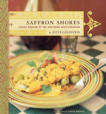 9780811830522: Saffron Shores: Jewish Cooking of the Southern Mediterranean