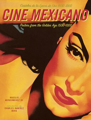 9780811830584: Cine Mexicano: Poster Art from the Golden Age/Carteles de la Epoca de Oro 1936-1956
