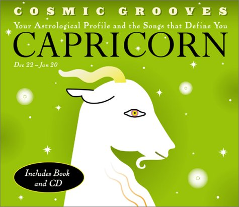 9780811830614: Cosmic Grooves-Capricorn: Your Astrological Profile and the Songs that Define You