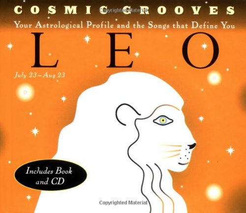 Cosmic Grooves-Leo: Your Astrological Profile and the: Hodges, Jane