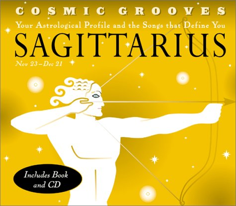 Cosmic Grooves-Sagittarius: Your Astrological Profile and the: Hodges, Jane