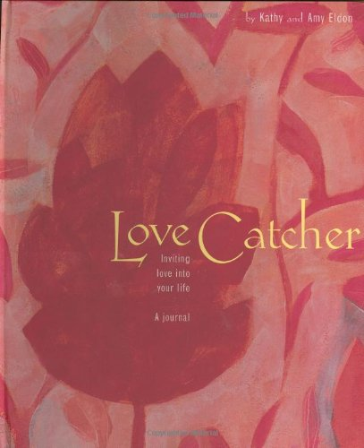 9780811830744: Love Catcher: Inviting Love Into Your Life