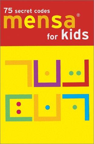 9780811830799: Mensa Secret Codes for Kids (Mensa for Kids)