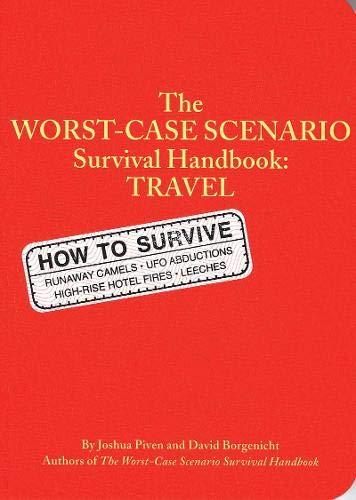 9780811831314: The Worst-Case Scenario Survival Handbook: Travel