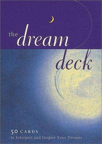The Dream Deck: 50 Cards to Interpret and Inspire Your Dreams: Fontana, David