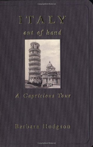 9780811831468: Italy Out of Hand: A Capricious Tour