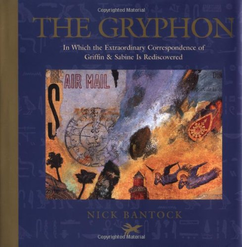 9780811831628: The Gryphon: In Which the Extraordinary Correspondence of Griffin & Sabine is Rediscovered (Morning Star trilogy)