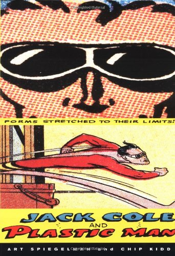 9780811831796: JACK COLE AND PLASTIC MAN GEB: Forms Stretched to Their Limits