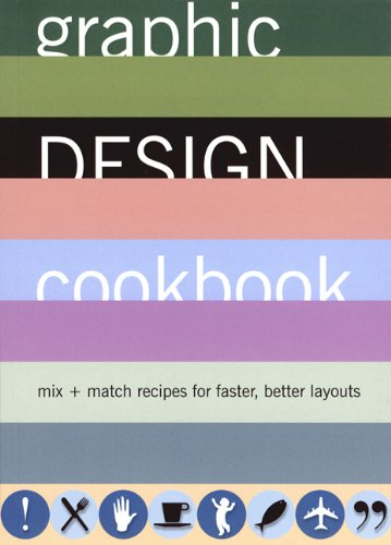 9780811831802: Graphic Design Cookbook: Mix & Match Recipes for Faster, Better Layouts