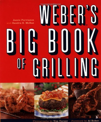9780811831970: Weber's Big Book of Grilling