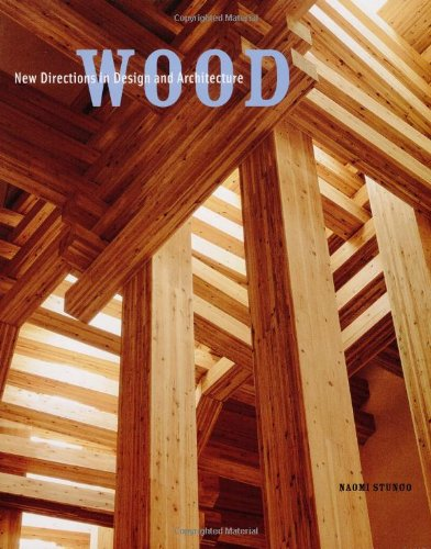 9780811832359: Wood: New Directions in Design and Architecture