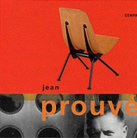 Jean Prouve (Compact Design Portfolio Series): Prouve, Jean] Rowlands,