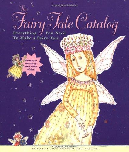 9780811833202: The Fairy Tale Catalog
