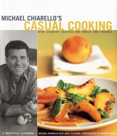 MICHAEL CHIARELLOS CASUAL COOKING