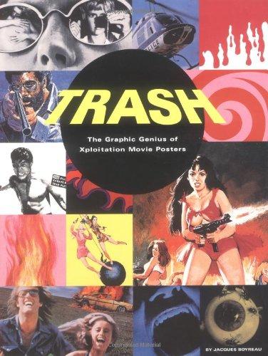 9780811834179: Trash: The Graphic Genius of Xploitation Movie Posters