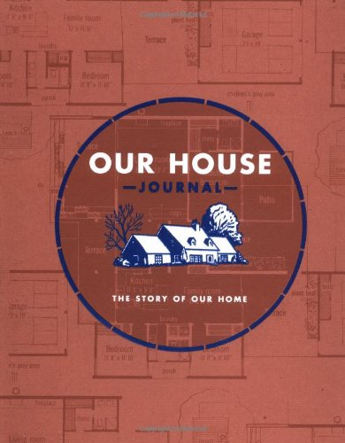 9780811834223: Our House Journal: The Story of Our Home