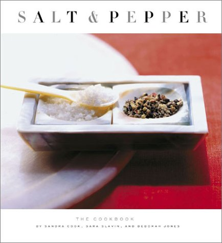 9780811834230: Salt and Pepper: The Cookbook