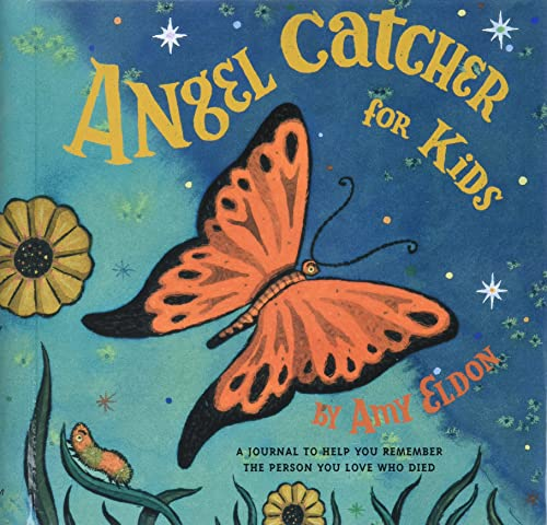 9780811834438: Angel Catcher for Kids: A Journal to Help You Remember the Person You Love Who Died