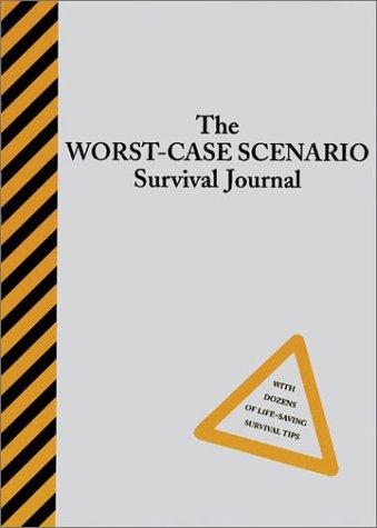 9780811834490: The Worst-Case Scenario Survival Journal