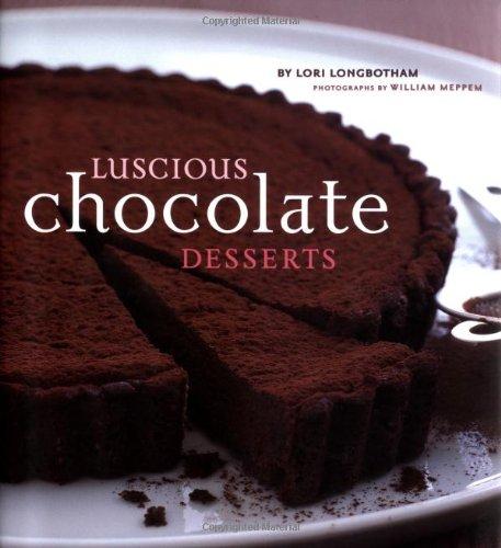 9780811835169: Luscious Chocolate Desserts