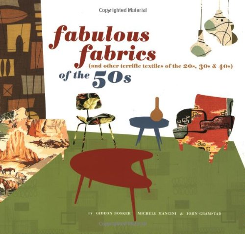 9780811835206: Fabulous Fabrics of the 50s (and Other Terrific Textiles of the 20s, 30s, 40s)