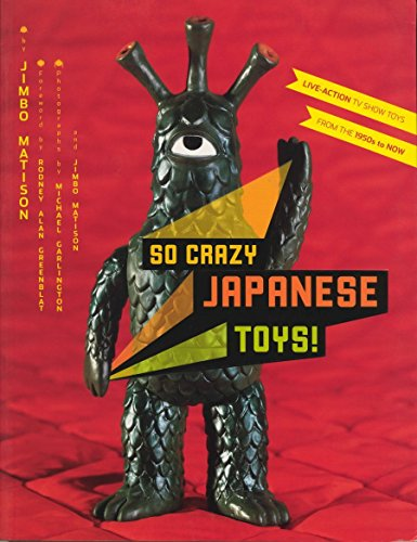 So Crazy Japanese Toys! Live Action TV Show toys from the 1950's to Now
