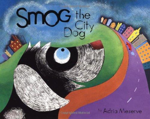 9780811835510: Smog the City Dog