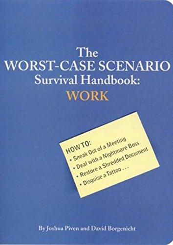 9780811835756: The Worst-Case Scenario Survival Handbook: Work