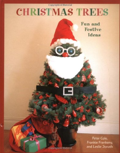 9780811835770: Christmas Trees: Fun and Festive Ideas