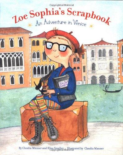 9780811836067: Zoe Sophia's Scrapbook: An Adventure in Venice