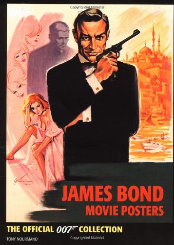9780811836258: James Bond Movie Posters: The Official 007 Collection
