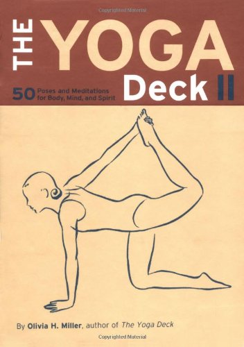 9780811836555: The Yoga deck II: 50 poses & meditations for body, mind & soul