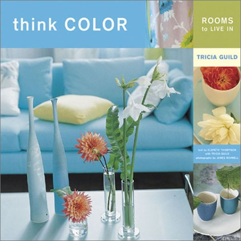 9780811836708: Think Color: Rooms to Live In