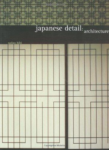 9780811836753: JAPANESE DETAIL ARCHITECTURE ING