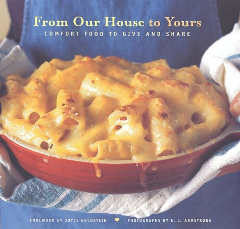 From Our House to Yours : A Book to Benefit Meals on Wheels of San Francisco