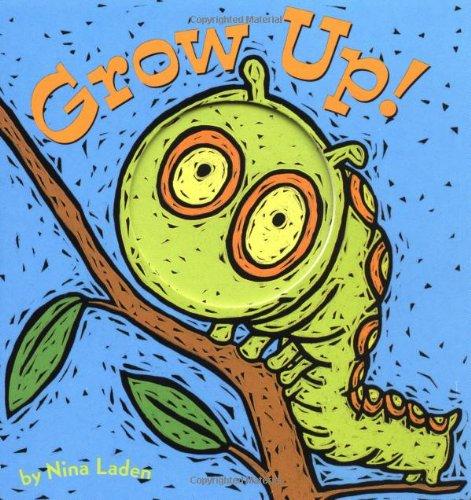 9780811837613: Grow Up!