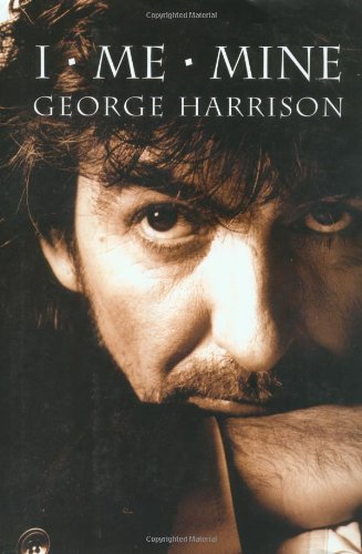 I, Me, Mine: George Harrison