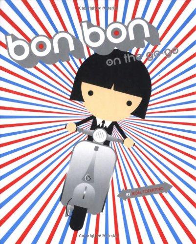 9780811837996: Bon Bon on the Go-Go