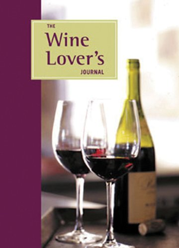 9780811838313: The Wine Lover's Journal