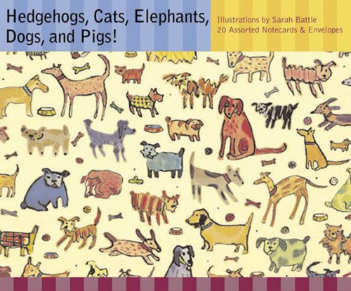 Hedgehogs, Cats, Elephants, Dogs, and Pigs! Notecards: Chronicle Books LLC Staff