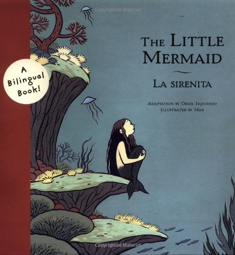 9780811839105: The Little Mermaid/La Sirenita (Bilingual Fairy Tales (Hardcover))