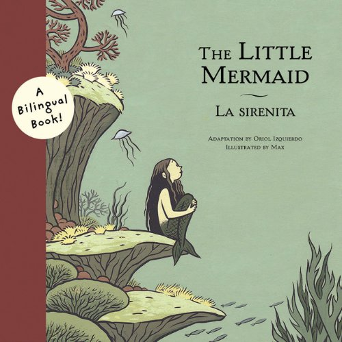 9780811839112: The Little Mermaid/La Sirenita (Bilingual Fairy Tales (Paperback))