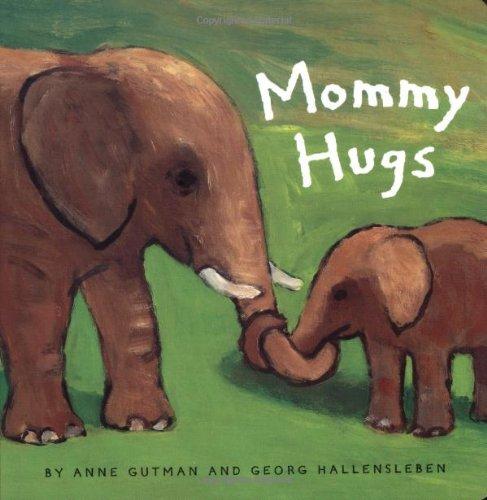 9780811839167: Mommy Hugs