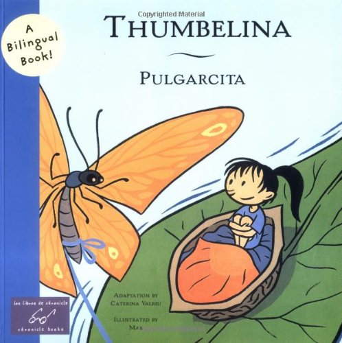 9780811839280: Pulgarcita/Thumbelina (Bilingual Fairy Tales)