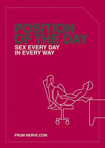 9780811839570: Position of the Day: Sex Every Day in Every Way (Naughty, Naughty)