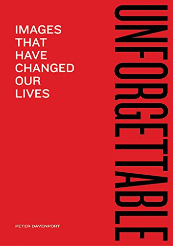 9780811839617: Unforgettable: Images That Have Changed Our Lives