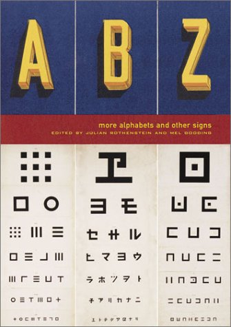 9780811839815: ABZ: More Alphabets and Other Signs