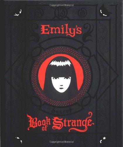 9780811839860: Emily's Secret Book of Strange: Emily the Strange